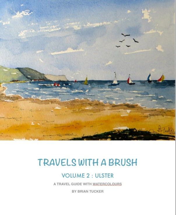 Travels with a Brush - Volume 2 - Ulster